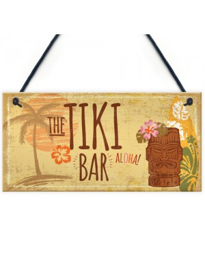 The Tiki Bar Hanging Bar Pub Plaque Beer Cocktails Beach Garden