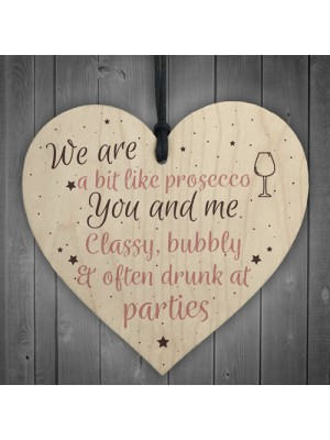 Prosecco Gift Friendship Best Friend Sign Wooden Heart Plaque
