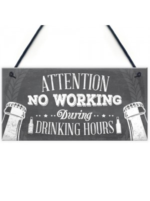 No Working Vintage Beer Plaque Garage Bar Pub Man Cave Sign