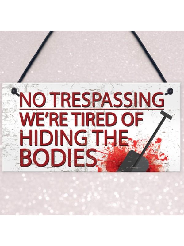 No Trespassing Plaques Garden Shed Pub Bar Garage Sign Gifts