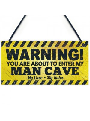 Man Cave Funny Hanging Plaque Fathers Day Gift Games Room