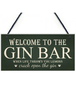 Welcome To Gin Bar ManCave Kitchen Pub Bar Wall Door Garden