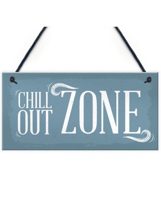 Chill Out Zone Man Cave Shed SummerHouse Sign Hot Tub Home