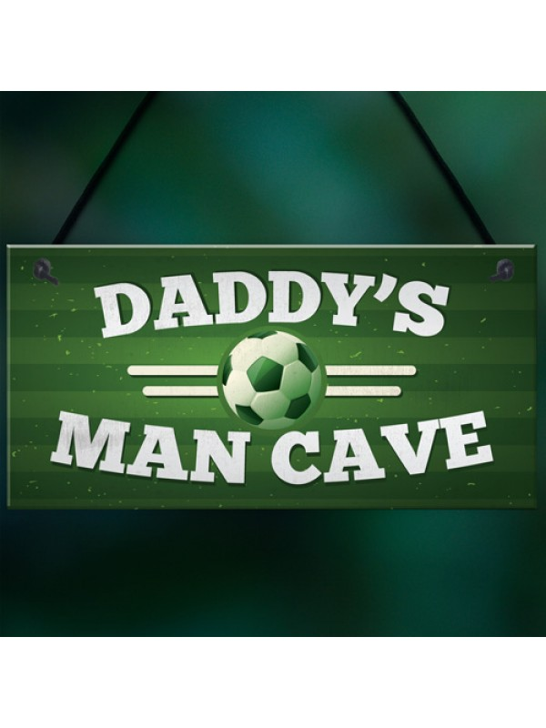 Dad Daddy's Man Cave Signs Football Shed Sign Door Wall Plaque