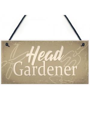 Garden Sign Head Gardener Plaque Garden Shed SummerHouse