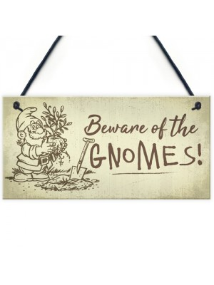 Beware Of The Gnomes Funny Garden Sign House Door Wall Plaque