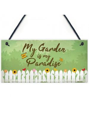 Paradise Garden Hanging Sign Garden Shed Summer House Plaque