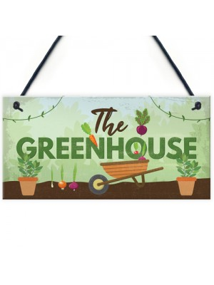 The Greenhouse Plaque Garden Shed House Sign Dad Grandad Mum
