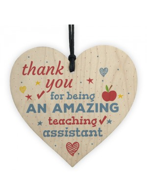 Amazing Teacher Teaching Assistant Leaving Gift Wooden Heart