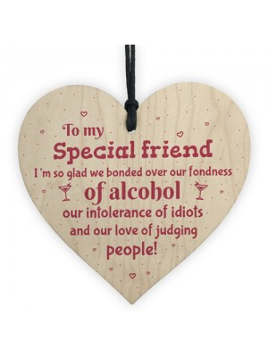 Handmade Special Friend Wooden Plaque Gift Friendship Alcohol