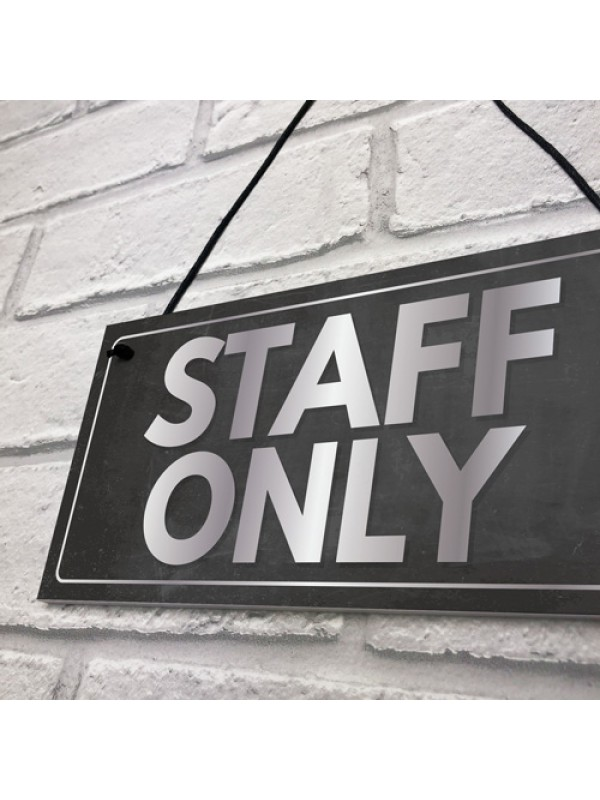 Staff Only Hanging Plaque Door Shop Wall Office Retail Sign