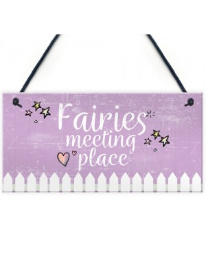 Garden Sign Fairies Meeting Place Hanging Shed SummerHouse