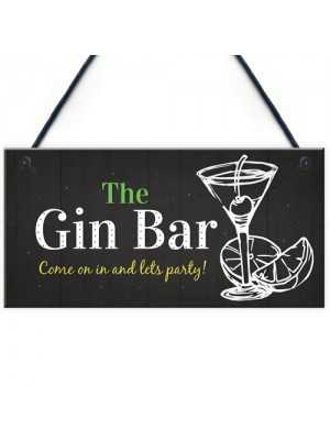 Gin Bar Party Plaque Man Cave Garden Kitchen Pub Bar Sign