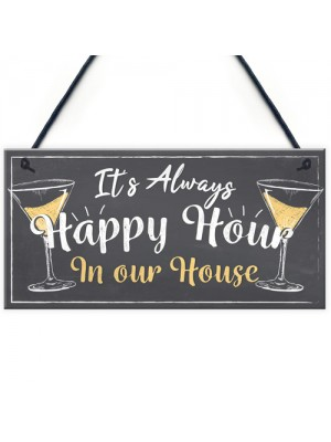Home Bar Sign Always Happy Hour Funny Gin Friendship FRIEND Gift