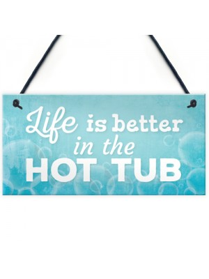 Novelty Hot Tub Sign Garden Hanging Wall Outdoor Plaque Jacuzzi