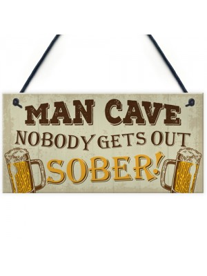 Man Cave Sign Garden Shed Bar Pub Hanging Plaque Alcohol Gifts