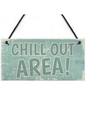Chill Out Area Hot Tub Man Cave Shed Summer House Shed Sign