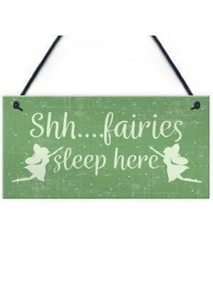 Fairies Sleep Here Novelty Hanging Shabby Chic Plaque Fairy Sign