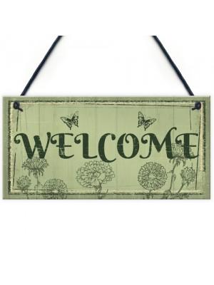 Welcome Sign Front Door Shed Garden SummerHouse Plaque Gift