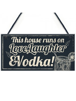 Fun Laughter Vodka Kitchen Plaque Alcohol Home Bar Sign Gifts