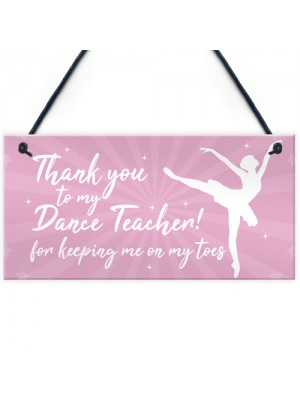 Thank You Dance Teacher Gift Hanging Plaque Goodbye Gift For Her