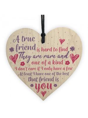 True Friend Friendship Sign Best Friend Plaque Gift Wood Heart