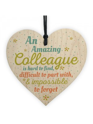 Amazing Colleague Wood Heart Plaque Friendship Work Thank You