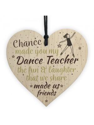 Chance Made Us Friends Dance Teacher Friendship Thank You Gift