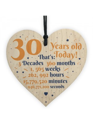 Novelty 30th Birthday Gift Wooden Heart Plaque Friendship Gift