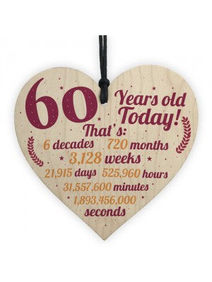 Novelty 60th Birthday Gift Wooden Heart Plaque Friendship Gift