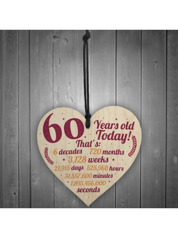 Novelty 60th Birthday Gift Wooden Heart Plaque Friendship