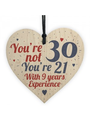 30th Birthday Gift Wooden Heart Sign Gift For Friend Family