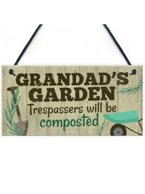 Grandad's Garden Plaque Garden Shed Summer House Sign Gifts