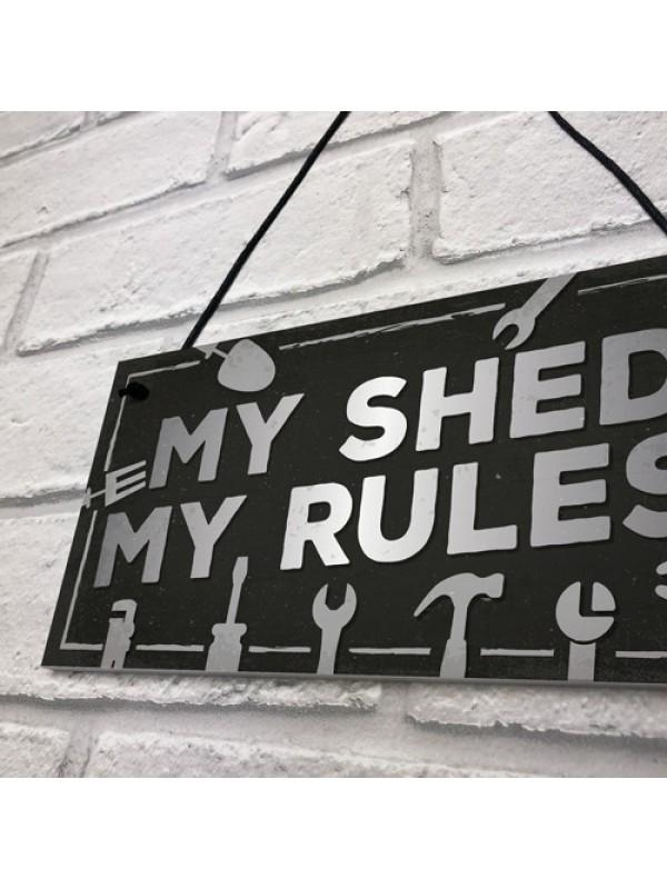 My Shed Sign Garden Shed Man Cave Garage Shop Plaque Dad Gift