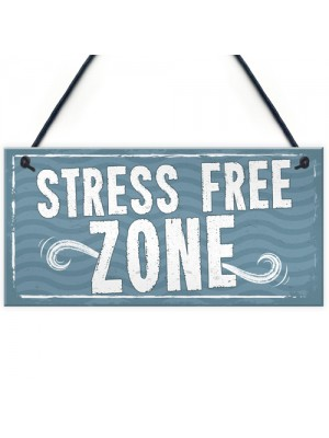 Stress Free Zone Man Cave Shed SummerHouse Sign Hot Tub Gift