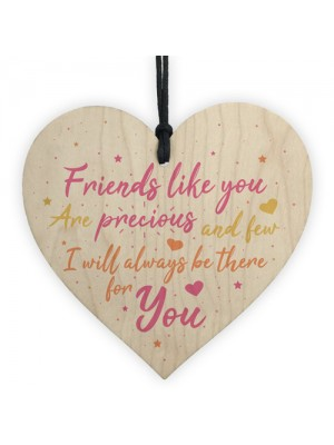 Friends Like You Are Precious And Few Wood Heart Sign Friendship