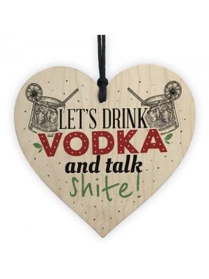 Vodka Novelty Funny Wood Sign Alcohol Bar Friendship Gift Plaque