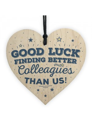 Good Luck Colleague Leaving Gift Wooden Heart Sign Thank You