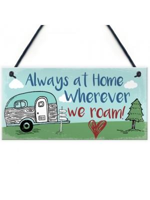 Caravan Plaque Novelty Camping Camper Holiday Sign Mum Nan Gift