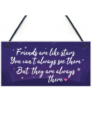 Friendship Gift Friends Are Like Stars Hanging Plaque Birthday