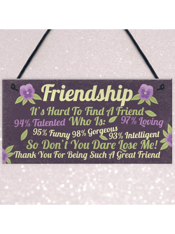 Funny Best Friend Sign Friendship Gift Plaque Thank You Birthday