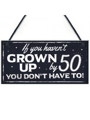 Funny 50th Birthday Hanging Plaque Friendship Family Dad Gift