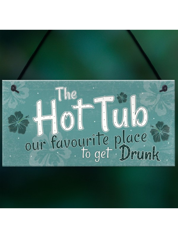 Funny Hot Tub Sign Garden Plaque Outdoor Shed Home Novelty Gift