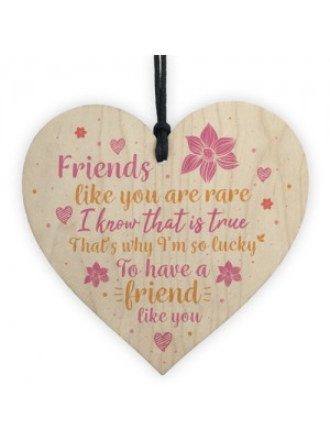 Friends Like You Friendship Thank You Gift Wooden Heart Sign