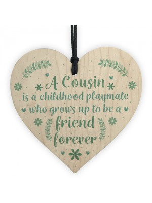 Cousin Friendship Gift Wooden Heart Plaque Keepsake Birthday