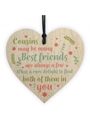 Best Friend Cousin Gift Wooden Heart Keepsake Sign Family Plaque