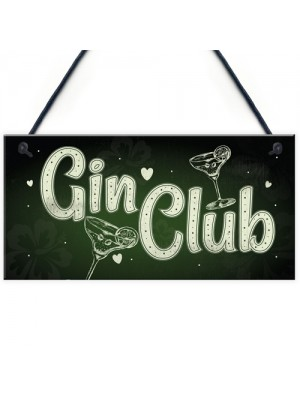 Gin Club Gin Tonic Sign Garden Shed Home Bar Pub Kitchen Plaque