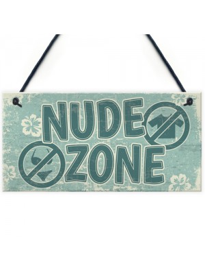 Hot Tub Sign Nude Zone Novelty Hanging Garden Shed Plaque