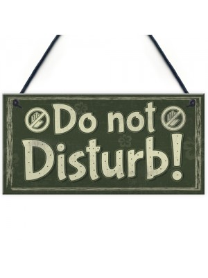 Please Do Not Disturb Therapist Hotel Man Cave Privacy Plaque