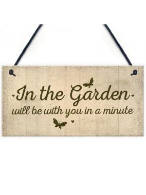 In The Garden Novelty Door Plaque Summer House Sign Garden GIFT